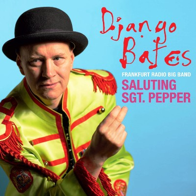 Django Batesa - Sgt. Pepper's Lonely Hearts Club Band